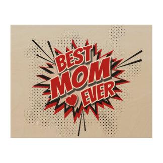 Quadro De Madeira A melhor mamã nunca