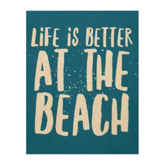 Quadro De Madeira A vida é melhor na praia