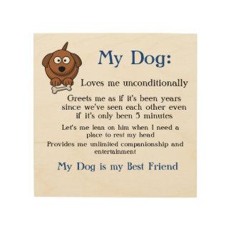 Quadro De Madeira Meu cão é meu melhor amigo