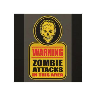 Quadro De Madeira O zombi de advertência ataca o sinal