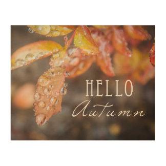 Quadro De Madeira Olá! impressão de bloco de madeira do outono