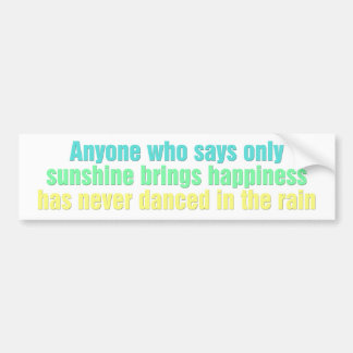 Qualquer um que diz somente a luz do sol traz a fe adesivo para carro