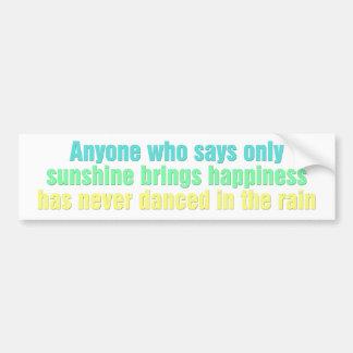 Qualquer um que diz somente a luz do sol traz a fe adesivo