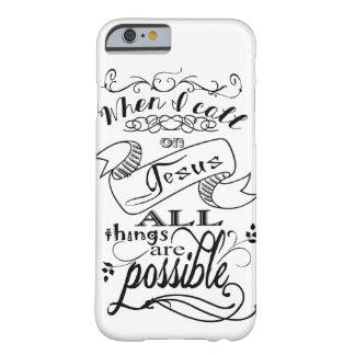 Quando eu chamar o cobrir do telemóvel de Jesus Capa Barely There Para iPhone 6