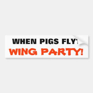 Quando os porcos voam? Partido da asa! Adesivo Para Carro