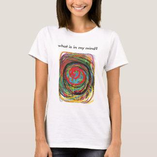 que é na minha mente? camiseta