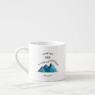 Que são homens às rochas e às montanhas? Caneca do