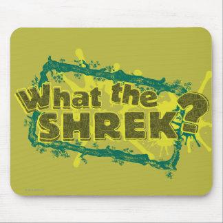 Que Shrek? Mouse Pad