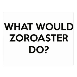 Que Zoroaster faria? Cartão Postal