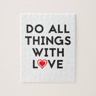 Quebra-cabeça Faça todas as coisas com amor