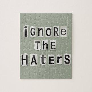 Quebra-cabeça Ignore os haters.