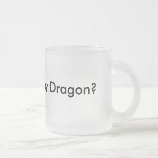 Queira ver meu dragão? Caneca engraçada Musthave