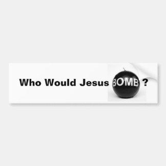 Quem bomba de Jesus? Adesivo Para Carro