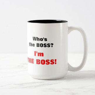 Quem é o chefe? Eu sou o chefe! Caneca