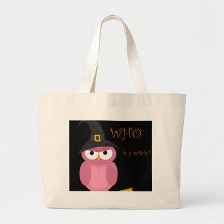 Quem é uma bruxa?  - Coruja cor-de-rosa Bolsa Tote Grande
