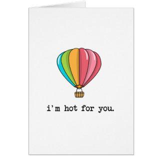 Quente para você cartão comemorativo