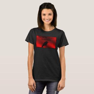 Quoth a camisa do T das mulheres do corvo… nunca