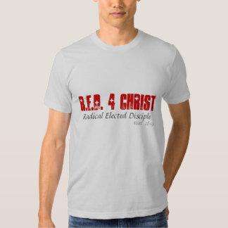R.E.D. 4 o CRISTO, radical elegeu o discípulo, Tshirts