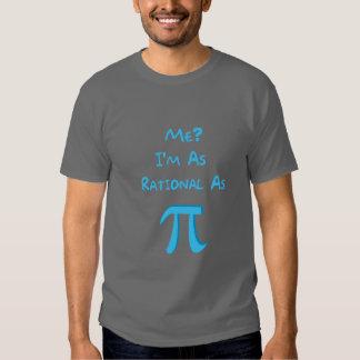 Racional como o Pi Camiseta