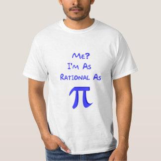 Racional como o Pi T-shirts