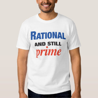 Racional e ainda prima t-shirts