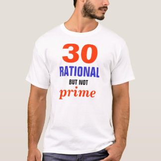 Racional mas nao principal camiseta