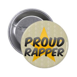 Rapper orgulhoso bóton redondo 5.08cm