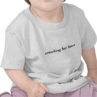 rastejamento para Jesus Tshirt