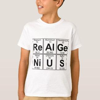Re-Al-GE-Ni-U-s (gênio real) - cheio Camiseta