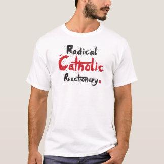 Reaccionário católico radical camiseta