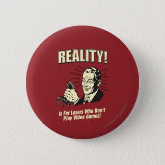 Realidade: Para vencidos Bóton Redondo 5.08cm