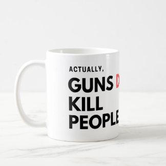 Realmente, as armas matam pessoas - caneca
