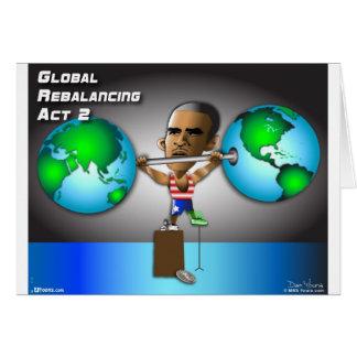 Rebalancing global de Obama Cartão Comemorativo