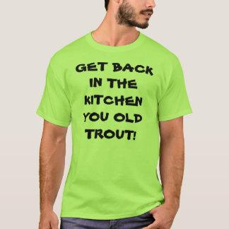 Receba de volta na cozinha camiseta