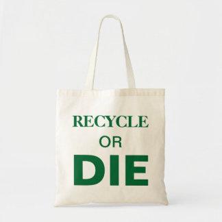 Recicl ou morra sacola feita sob encomenda do text sacola tote budget