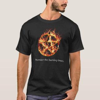 Recorde os tempos ardentes camiseta