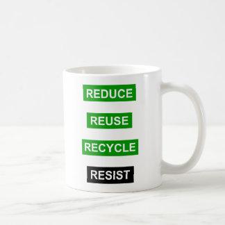 Reduza o reciclar reusar resistem a caneca