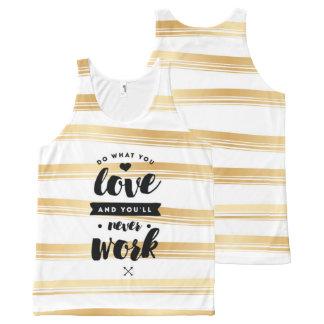 Regata Com Estampa Completa Faça o que você ama citações da camisola de alças