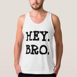 Regata Hey tanque de Bro