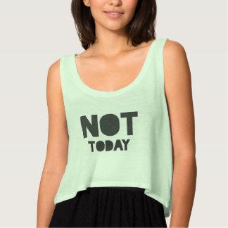 """Regata """"Não hoje"""" indicação verde e preta sarcástica"""