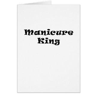 Rei do Manicure Cartão Comemorativo
