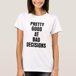 Relativamente bom na camisa engraçada do provérbio