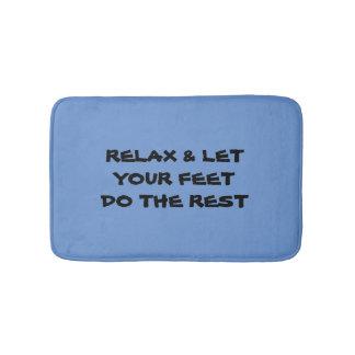 Relaxe & deixe seus pés fazer o tapete de banho do