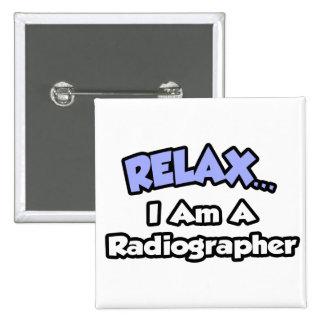 Relaxe. Eu sou um técnico de radiologia Bóton Quadrado 5.08cm