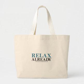 Relaxe já (o dia nacional do abrandamento) bolsa de lona