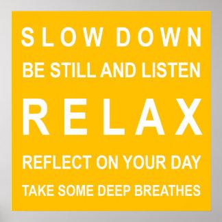 Relaxe o amarelo o branco inspirados da mensagem poster