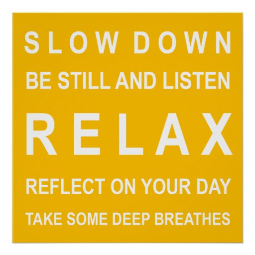 Relaxe o amarelo & o branco inspirados da mensagem poster