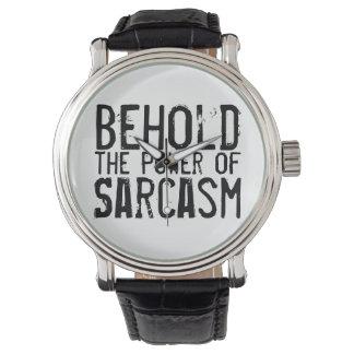 Relógio Behold o poder do sarcasmo