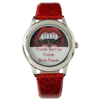 Relógio Custom rouge friends don' t let friends drink