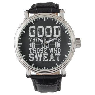 Relógio De Pulso As boas coisas vêm àquelas que suam - inspiração